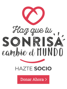 Haz que tu sonrisa cambie el mundo Hazte Socio