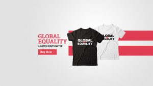 Global Equality Limited Edition Tee