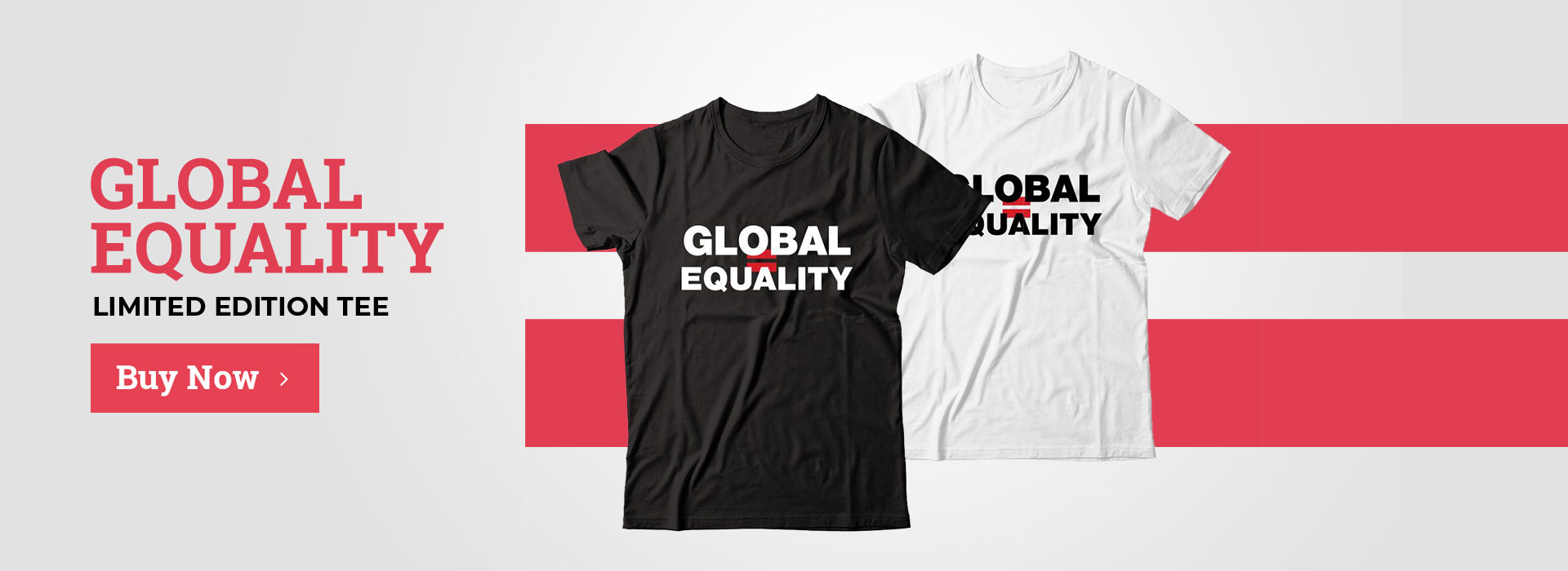 Global Equality Limited Edition Tee
